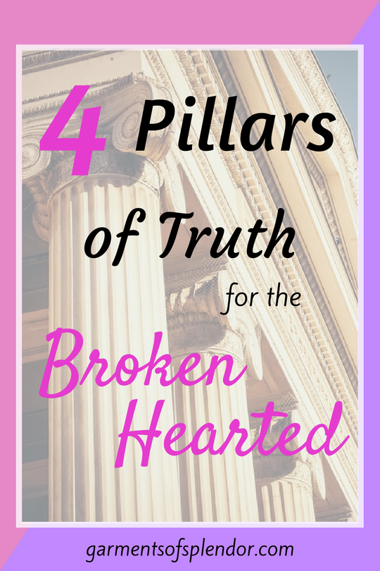 When your heart is broken, take comfort in these four truths from God's refreshing Word.