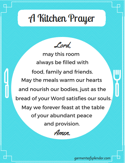 Here is a FREE printable prayer to post in your kitchen--to remind yourself to daily feast at the table of God!
