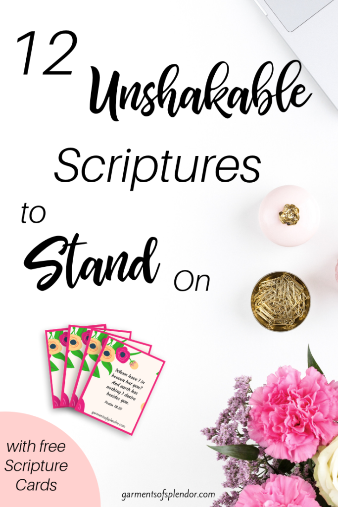 Twelve Unshakable Scriptures to Stand on (with free
