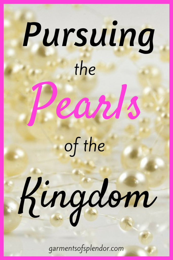 Seek God's Kingdom above all else--value His Word more than precious pearls!