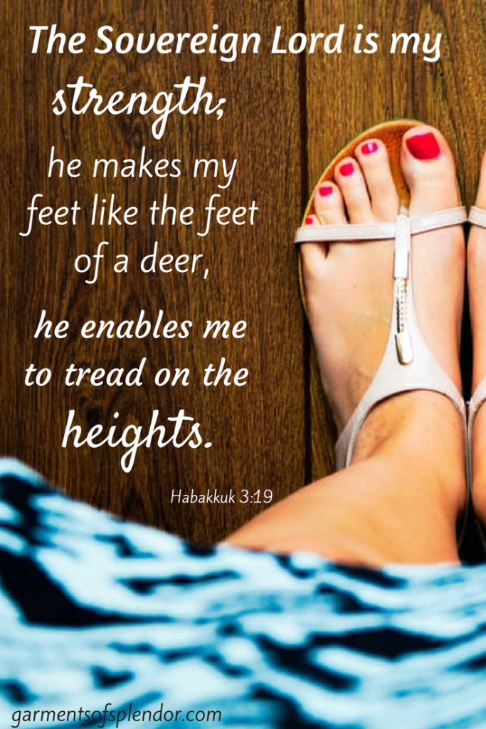Christ makes our feet strong, firm and steadfast.