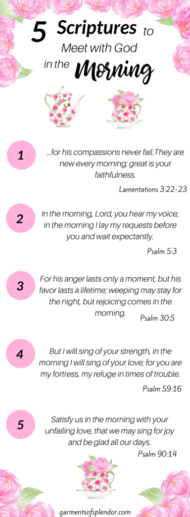 5 Scriptures to Meet with God in the Morning; Prayer; Bible study; Devotions