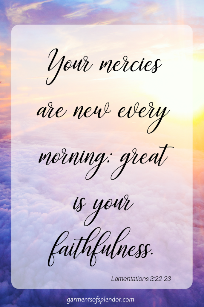 Meeting with God in the morning is a sacred experience. Praise God that his mercies are new every morning!