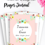 Seven Scriptures to Pray Over your Daughter (Plus a FREE Mother-Daughter Prayer Journal)