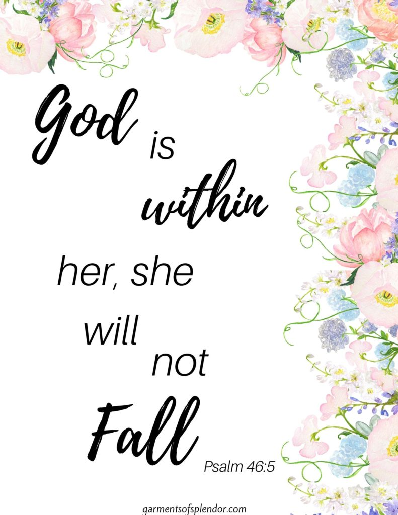 God is within her Psalm 46:5