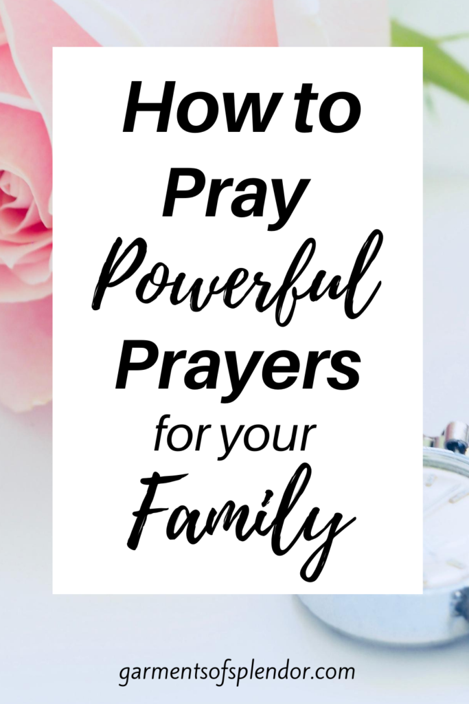 pray for your family