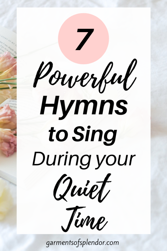 hymns to sing during quiet time